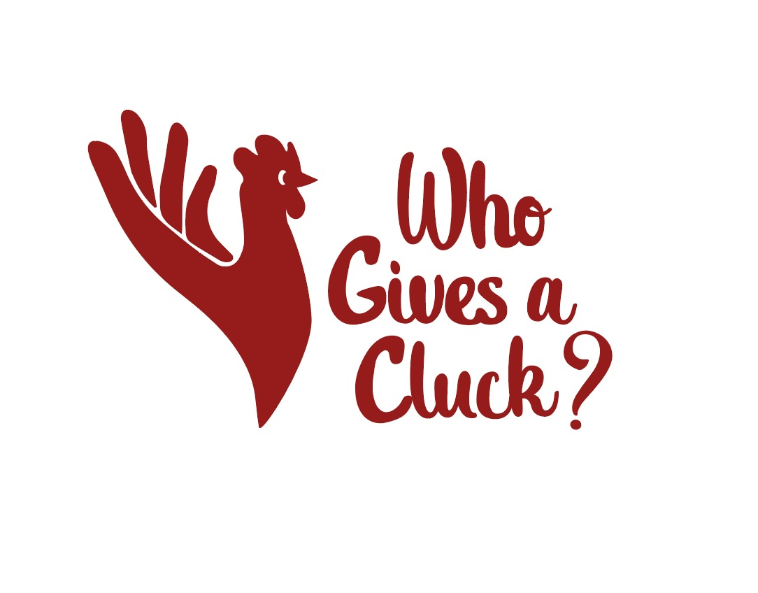 Who Gives a Cluck